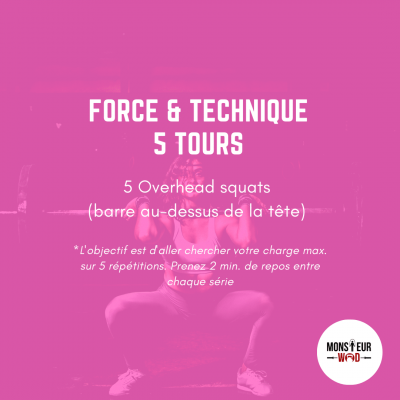 wod entraînement force haltérophilie overhead squat