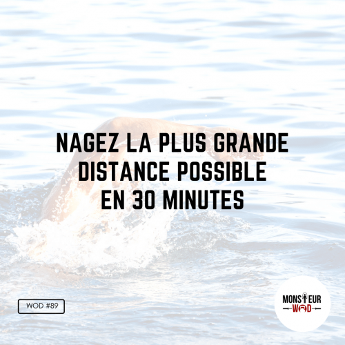 wod monsieurwod swim natation 30 minutes